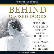 Behind Closed Doors | [Hugo Vickers]