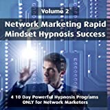 Wealth Creation - Hypnotic Suggestions For Network Marketing Day 5