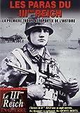 echange, troc Les Paras du IIIème Reich : la première troupe aéroportée de l'histoire