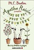 """Afficher """"Agatha raisin enquête n° 3 Pas de pot pour la jardinière"""""""