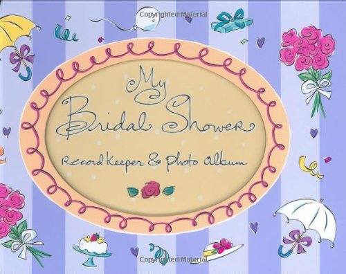 My Bridal Shower Record Keeper Photo Albums088088682X