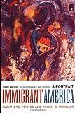Immigrant America: A Portrait