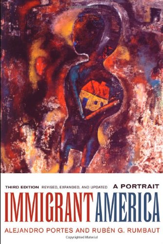 Immigrant America: A Portrait, 3rd Edition