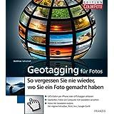 """Geotagging f�r Fotos: So vergessen sie nie wieder, wo Sie ein Foto gemacht habenvon """"Matthias Schwindt"""""""