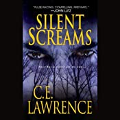 Silent Screams | [C. E. Lawrence]
