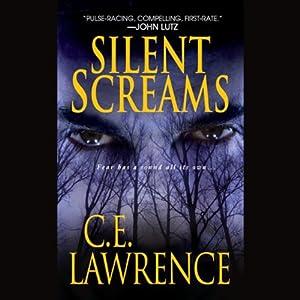 Silent Screams   [C. E. Lawrence]