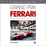 Anthony Pritchard Grand Prix Ferrari: The Years of Enzo Ferrari's Power, 1948-1980