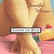Good in Bed | [Jennifer Weiner]