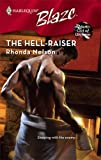 The Hell-Raiser (Harlequin Blaze) (0373794169) by Nelson, Rhonda