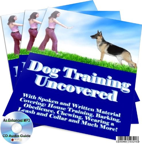 DOG TRAINING UNCOVERED AN ENHANCED MP3 CD AUDIO GUIDE