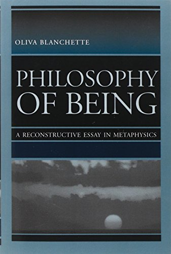 Philosophy of Being: A Reconstructive Essay in Metaphysics