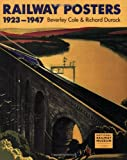 Railway Posters 1923-1947: From the Collection of the National Railway Museum, York, England