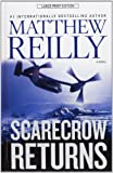 Matthew Reilly Scarecrow Returns
