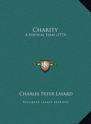Charity: A Poetical Essay (1773)