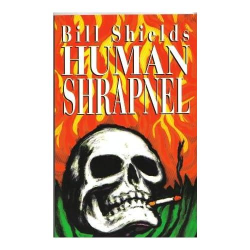 Human Shrapnel