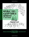 img - for Republic, Lost: A Study Guide and Action Kit book / textbook / text book