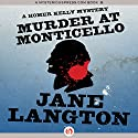 Murder at Monticello: A Homer Kelly Mystery, Book 15 Audiobook by Jane Langton Narrated by Mark Ashby