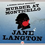 Murder at Monticello: A Homer Kelly Mystery, Book 15 | Jane Langton
