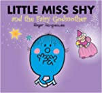 Little Miss Shy and the Fairy Godmoth...