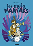Les-mélo-Maniaks-Tome-2-French-Edition