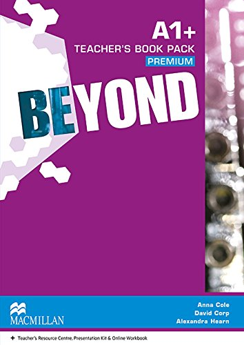 Beyond A1+ Teacher's Book Premium Pack