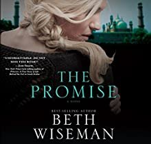 The Promise (       UNABRIDGED) by Beth Wiseman Narrated by Rebecca Gallagher