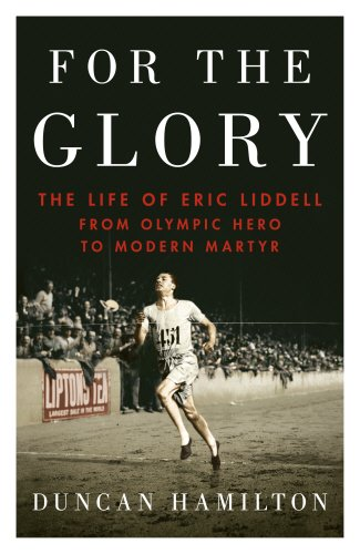 for-the-glory-the-life-of-eric-liddell