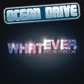 Whatever (Encore Et Encore) (Radio Edit)