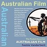 Australian Film: The Pocket Essential Guide | Saskia Vanderbent