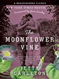 img - for The Moonflower Vine (P.S.) book / textbook / text book
