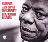 echange, troc Champion Jack Dupree - The Complete Blue Horizon Sessions