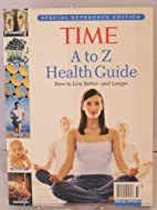 Time A to Z Health Guide: How to Live…