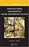 Handbook of Safety and Health for the Service Industry - 4 Volume Set: Industrial Safety and Health for Goods and Materials Services