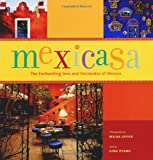 img - for Mexicasa: The Enchanting Inns and Haciendas of Mexico book / textbook / text book