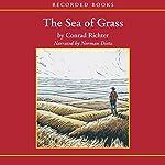 The Sea of Grass | Conrad Richter