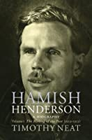 Hamish Henderson v. 1: The Making of the Poet