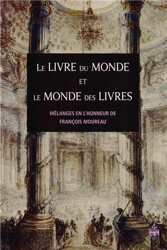 Le livre du monde et le monde des livres : Mlanges en l'honneur de Franois Moureau Picture