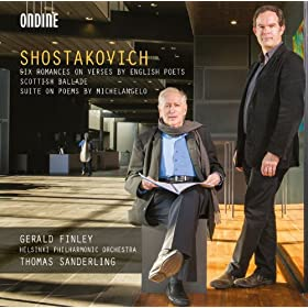 Shostakovich: Six Romances on Verses by English Poets - Scottish Ballade - Suite on Poems by Michelangelo