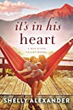 Its In His Heart (A Red River Valley Novel)