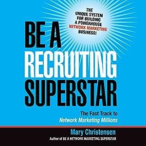Be a Recruiting Superstar Audiobook