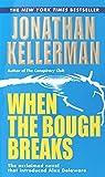 When the Bough Breaks (An Alex Delaware Novel Book 1)