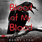 Blood of My Blood | Barry Lyga