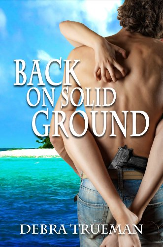 Back on Solid Ground by Debra Trueman