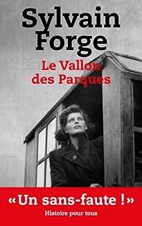Le vallon des Parques : thriller, Forge, Sylvain