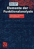 img - for Elemente der Funktionalanalysis: Vektorr????ume, Operatoren und Fixpunkts????tze (German Edition) by J????rgen Appell (2005-03-30) book / textbook / text book
