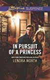 img - for In Pursuit of a Princess (Love Inspired Suspense) book / textbook / text book