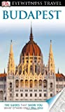 DK Eyewitness Travel Guide: Budapest Collectif