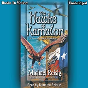 The Hawks of Kamalon | [Michael Reisig]