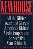 img - for Newhouse: All the Glitter, Power and Glory of America's Richest Media Empire and the Secretive Man Behind It book / textbook / text book