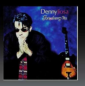 Denny Jiosa - Jazzberry Pie - Amazon.com Music
